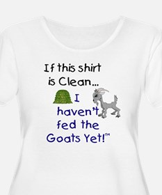 GOATS-If this Shirt is Clean T-Shirt