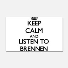 Keep Calm and Listen to Brennen Wall Decal