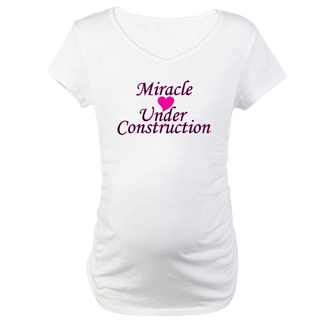 Miracle Under Construction Maternity T-Shirt