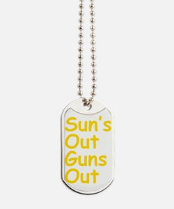 Suns Out Guns Out Dog Tags