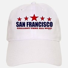 San Francisco Gallant Thru All Woe Baseball Baseball Cap