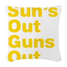 Suns Out Guns Out Woven Throw Pillow