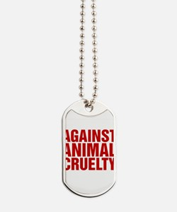 Against Animal Cruelty Dog Tags