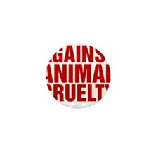 Against Animal Cruelty Mini Button
