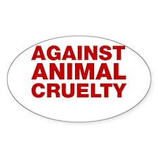 Against Animal Cruelty Bumper Stickers