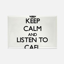 Keep Calm and Listen to Cael Magnets