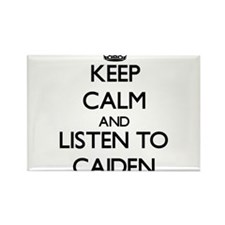 Keep Calm and Listen to Caiden Magnets