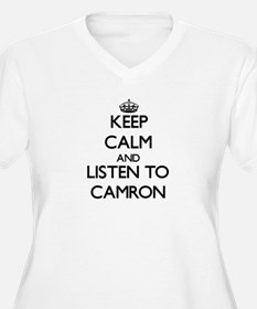 Keep Calm and Listen to Camron Plus Size T-Shirt