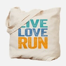 Live Love Run Tote Bag