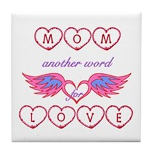 Mom Another Word for Love Tile Coaster