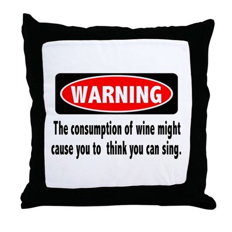 Wine Warning Throw Pillow