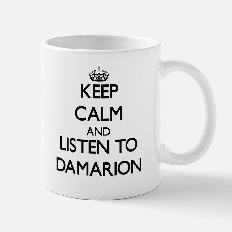 Keep Calm and Listen to Damarion Mugs