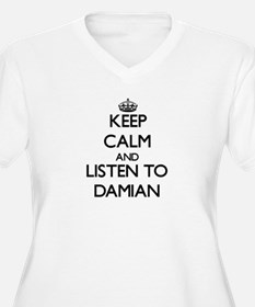 Keep Calm and Listen to Damian Plus Size T-Shirt