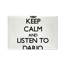 Keep Calm and Listen to Dario Magnets