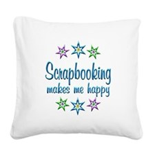 Scrapbooking Happy Square Canvas Pillow