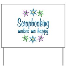 Scrapbooking Happy Yard Sign