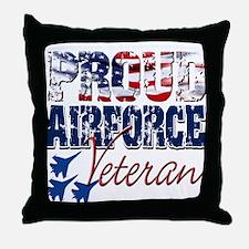 ProudAirForceVeteran Throw Pillow