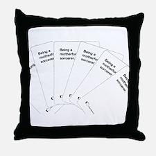 Being a motherfuc_ing sorcerer Throw Pillow