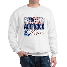ProudAirForceMom Sweatshirt