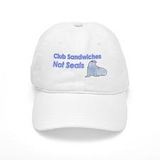 Club Sandwiches Not Seals Baseball Cap