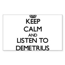 Keep Calm and Listen to Demetrius Decal
