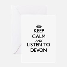 Keep Calm and Listen to Devon Greeting Cards