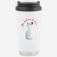 You Had Me at Meow Travel Mug