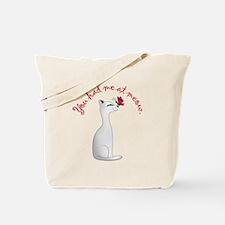 You Had Me Tote Bag