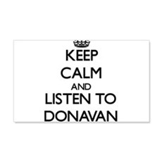 Keep Calm and Listen to Donavan Wall Decal