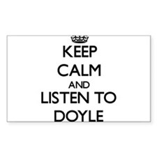 Keep Calm and Listen to Doyle Decal