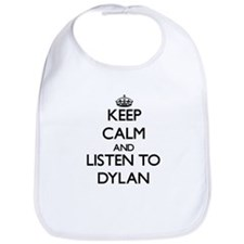 Keep Calm and Listen to Dylan Bib