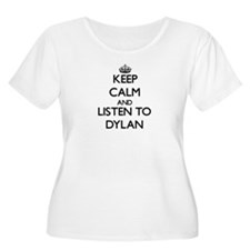 Keep Calm and Listen to Dylan Plus Size T-Shirt