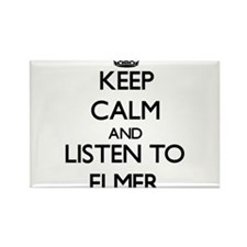 Keep Calm and Listen to Elmer Magnets
