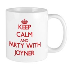 Keep calm and Party with Joyner Mugs