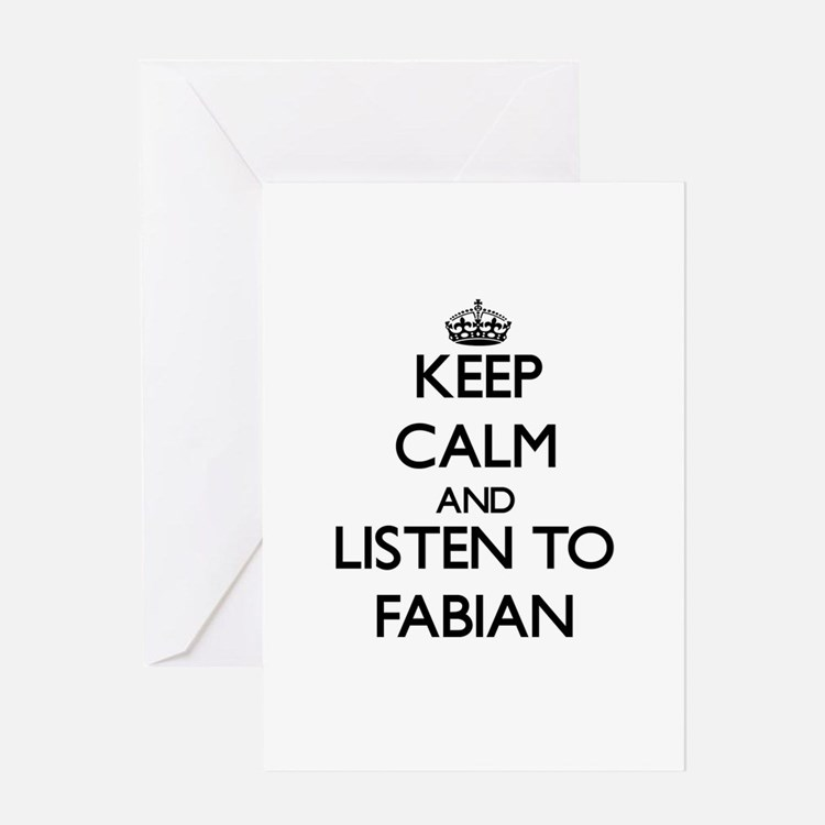 Keep Calm and Listen to Fabian Greeting Cards