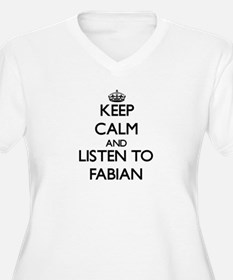 Keep Calm and Listen to Fabian Plus Size T-Shirt