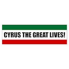 Cyrus The Great Lives! Bumper Bumper Sticker