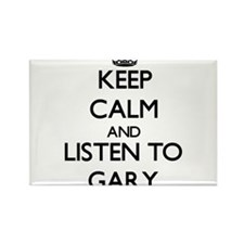 Keep Calm and Listen to Gary Magnets