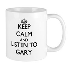 Keep Calm and Listen to Gary Mugs