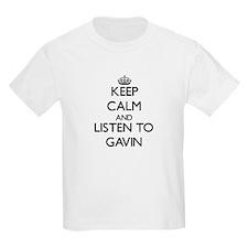 Keep Calm and Listen to Gavin T-Shirt