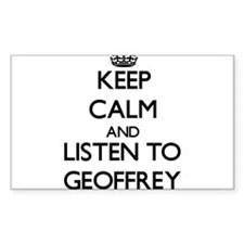 Keep Calm and Listen to Geoffrey Decal