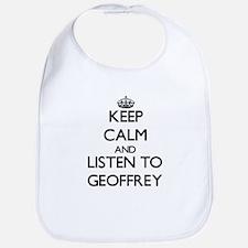 Keep Calm and Listen to Geoffrey Bib