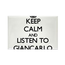 Keep Calm and Listen to Giancarlo Magnets