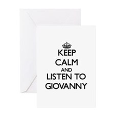 Keep Calm and Listen to Giovanny Greeting Cards