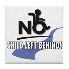 No Child Left Behind! Tile Coaster