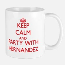 Keep calm and Party with Hernandez Mugs