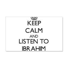 Keep Calm and Listen to Ibrahim Wall Decal