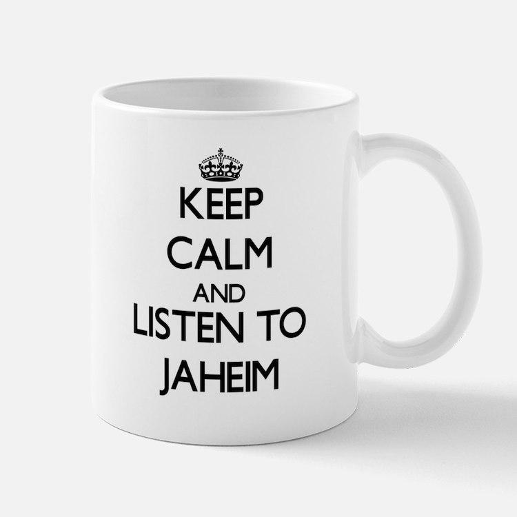 Keep Calm and Listen to Jaheim Mugs
