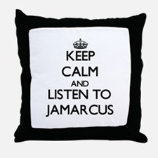 Keep Calm and Listen to Jamarcus Throw Pillow