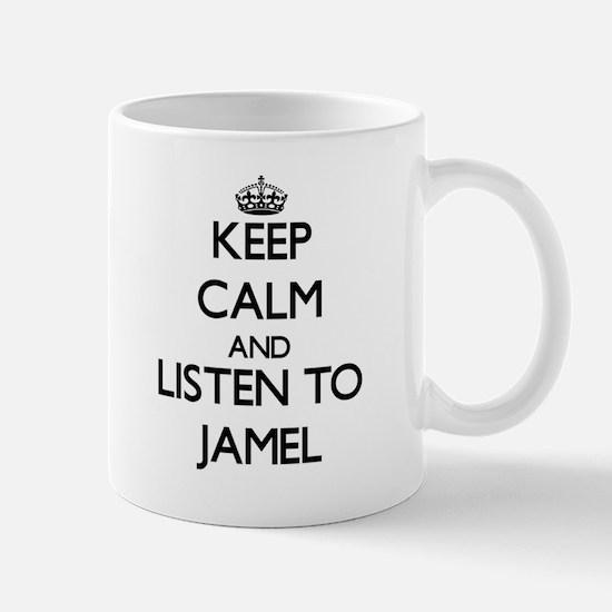 Keep Calm and Listen to Jamel Mugs